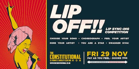 Lip Off!! - Lip Sync-ing Competition tickets