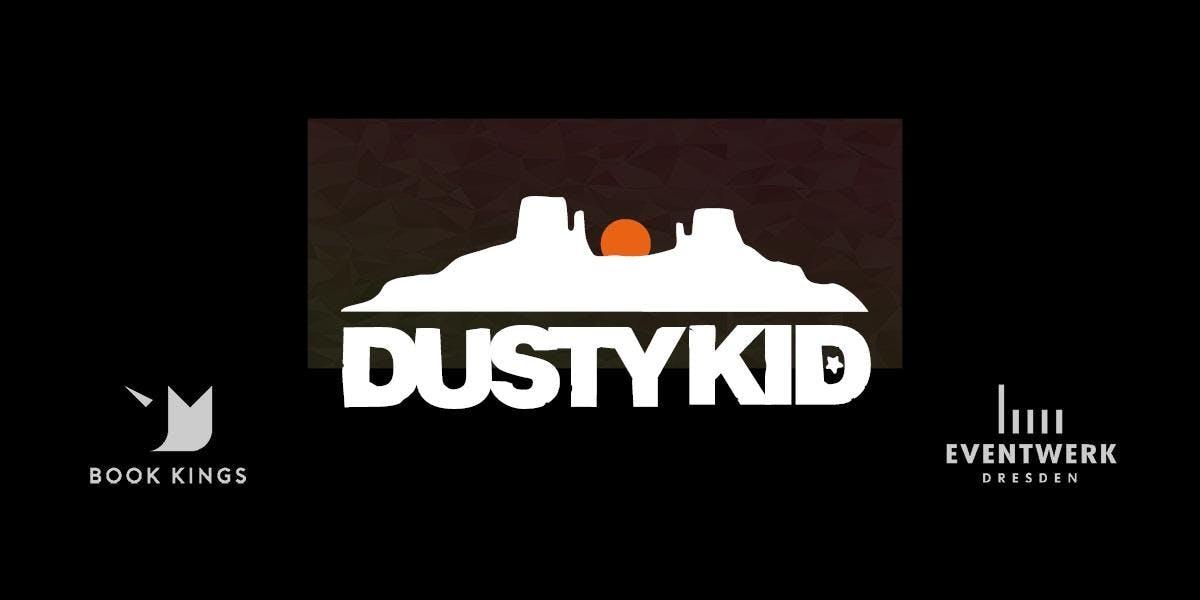 DUSTY KID - Live
