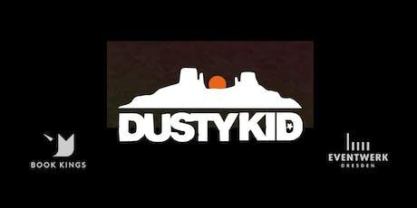 DUSTY KID - Live Tickets