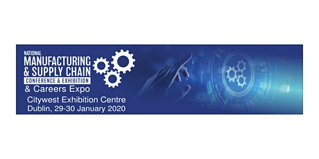 National Manufacturing & Supply Chain Exhibition and Conference tickets