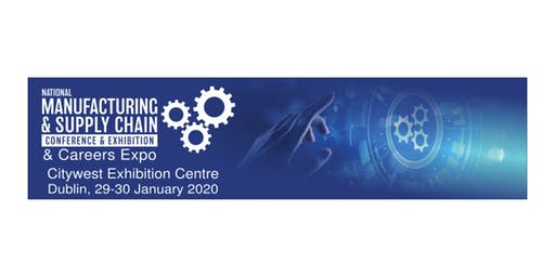 National Manufacturing & Supply Chain Exhibition and Conference