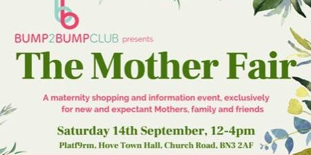 The Mother Fair - Brighton and Hove
