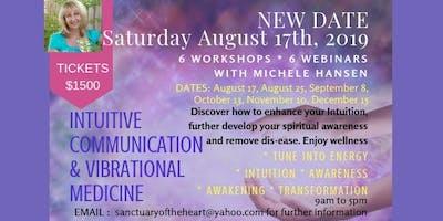 INTUITIVE COMMUNICATION & VIBRATIONAL MEDICINE - 6 MONTH COURSE