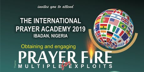 INTERNATIONAL PRAYER ACADEMY tickets