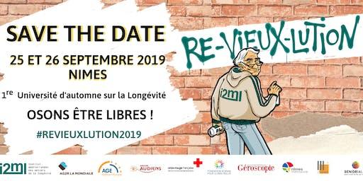 Premières assises de la Longévité 2019 : La ré-vieux-lution : osons être libres !