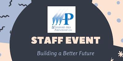 WAP Staff Event - Building a Better Future