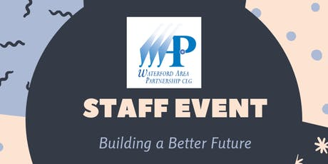 WAP Staff Event - Building a Better Future tickets