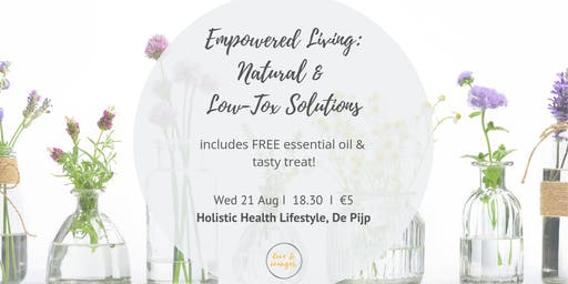 Empowered Living - Natural and Low-Tox Living with Essential Oils