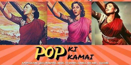 Pop Ki Kamai: Special Edition tickets