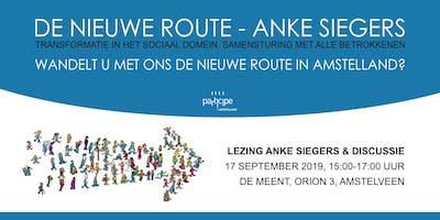 De Nieuwe Route (Anke Siegers) - lezing & discussi