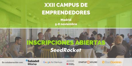 SeedRocket Investors' Day - XXII Campus de Emprendedores (MADRID) entradas