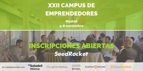 SeedRocket Investors' Day - XXII Campus de Emprendedores (MADRID) tickets