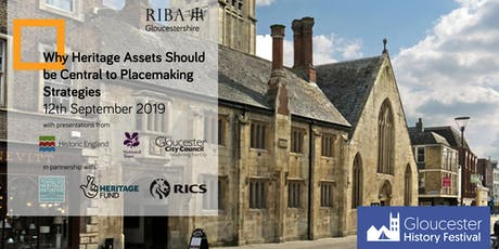 RIBA Gloucestershire: Why Heritage Assets Should be Central to Placemaking Strategies tickets