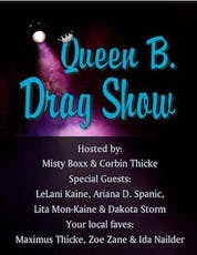 Queen B Drag Show presented by Dig Beats Productions tickets