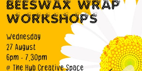 Beeswax Wrap Workshops - 27 August tickets