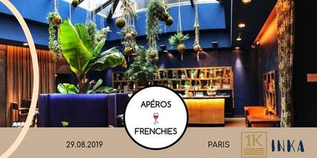 Apéros Frenchies Afterwork - Summer is far from over! Paris tickets