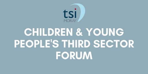 Children & Young People Third Sector Forum - August