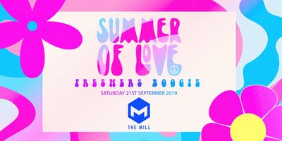 Summer of Love - Freshers Boogie (The Mill, Birmingham)