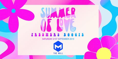 Summer of Love - Freshers Boogie (The Mill, Birmingham) tickets