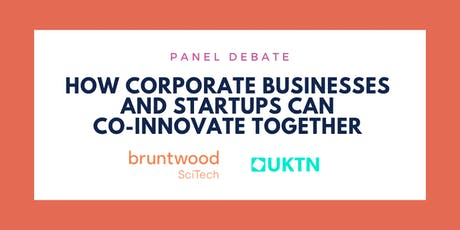 PANEL DEBATE: How corporate businesses and startups can co-innovate together tickets