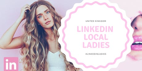 #LinkedInLocal Ladies Q3 - Networking Event & Cocktails! tickets