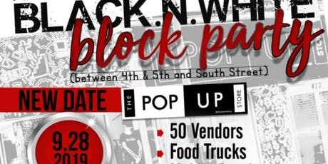 The Black and White Block Party! (Pop Up Store 1 Year Anniversary) tickets