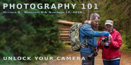 Photography 101 | Digital Photography Foundations - FALL 2019 tickets