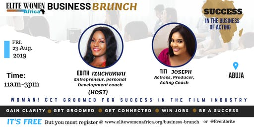 Business Brunch - SUCCESS in the business of Acting