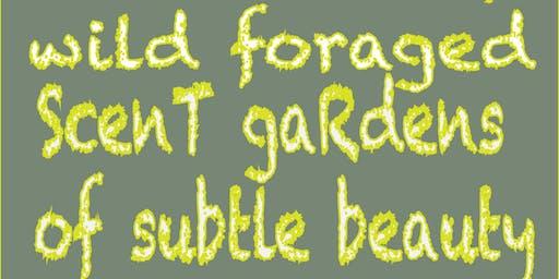 Scent Garden Tour + Forage