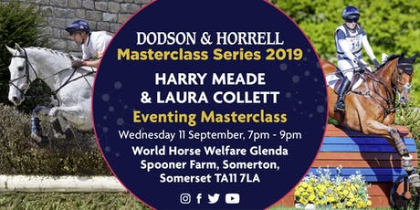 Dodson & Horrell Masterclass with Harry Meade and Laura Collett tickets