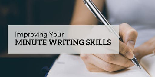 Improving Your Minute Writing Skills