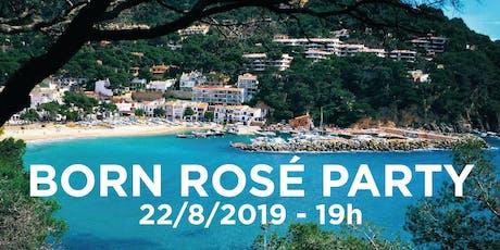 BORN ROSÉ PARTY - LA CALETA DE LLAFRANC tickets