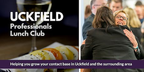 Uckfield Professionals Lunch- September tickets