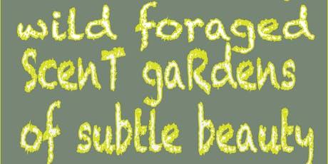 Scent Garden Tour + Forage tickets
