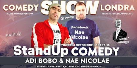 Stand Up Comedy Londra - Adi Bobo, Nae Nicolae + invitat Surpriza! tickets