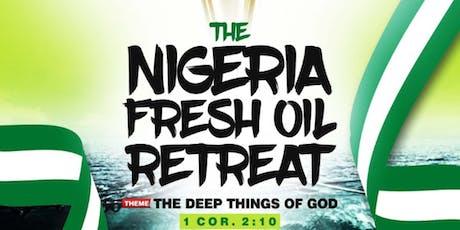 Nigeria Fresh Oil Retreat tickets