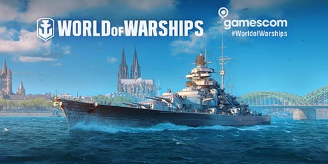 gamescom 2019 - World of Warships VIP Lounge Tickets
