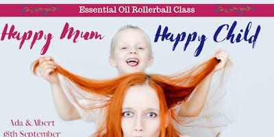 Happy Mum: Happy Child Essential Oil Rollerball Class