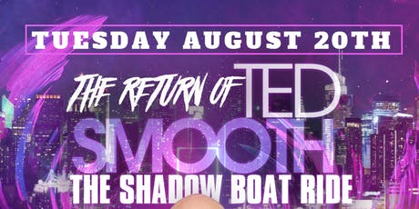 August 20 The Return of TED SMOOTH tickets