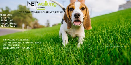 Netwalking Presents: The Dog Owners Leash and Learn tickets