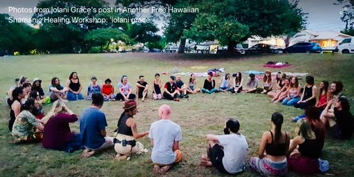 FREE: Hawaiian Shamanic Healing Workshop: 'iolani grace