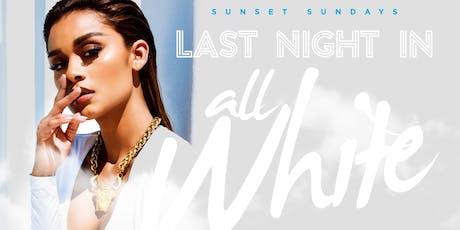 "LAST NIGHT IN ALLWHITE   ""Kabana RoofTop at SUNSETSUNDAYS""  tickets"