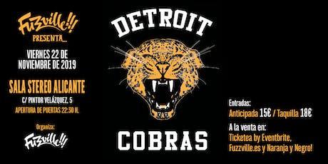 Fuzzville!!! presenta: THE DETROIT COBRAS en Alicante entradas