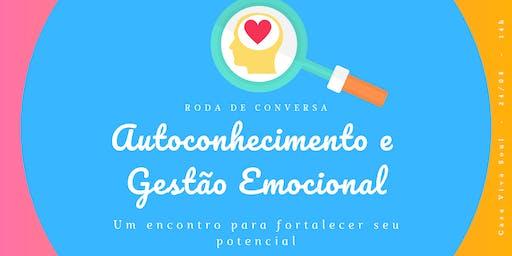 RODA DE CONVERSA | Autoconhecimento e Gestão Emocional