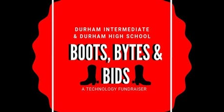 DHS & DIS Boots, Bytes & Bids tickets