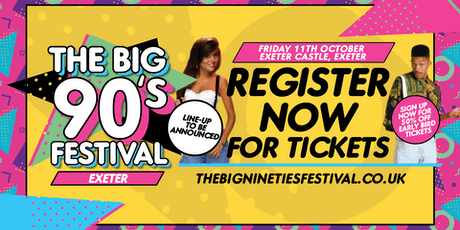 The Big Nineties Festival - Exeter tickets