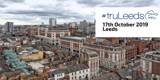 #truLeeds 2019 - The recruitment unconference