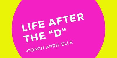 Life After the D! LIVE Event