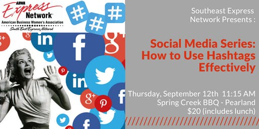 Social Media: How to Use Hashtags Effectively ($20 fee at door)