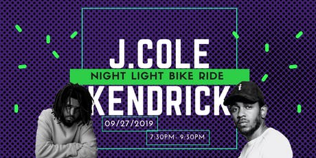 J.Cole & Kendrick  | Night Light Bike Ride tickets